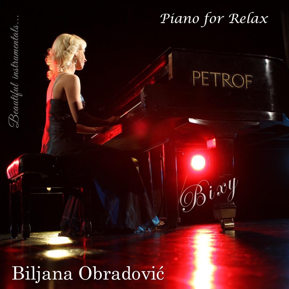 Biljana Obradović Bixy - Piano for Relax