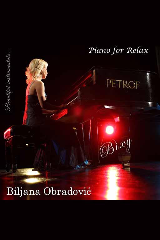 Biljana Obradović Bixy - Album : Piano for Relax