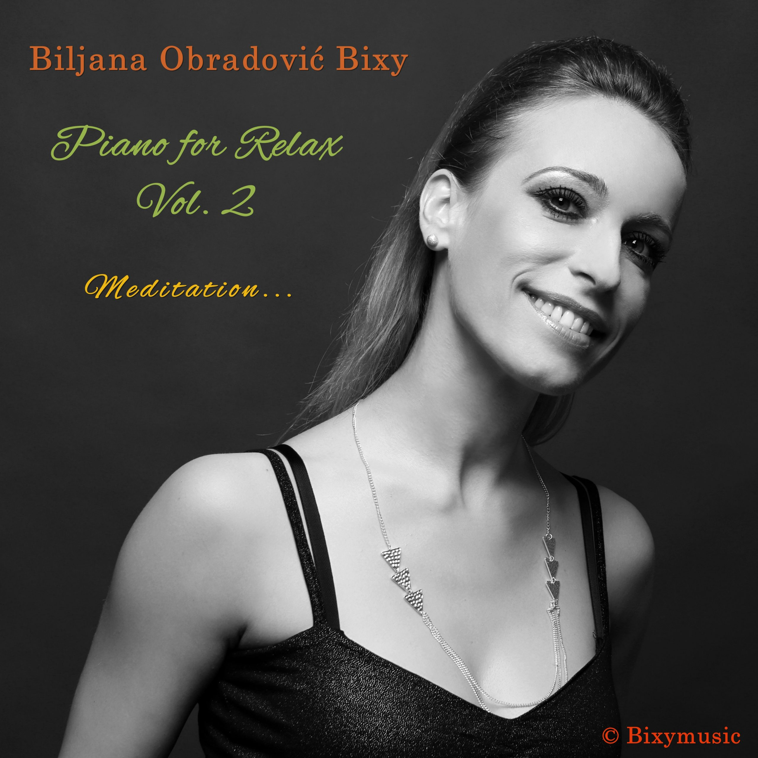 Biljana Obradović Bixy - Piano for Relax Vol.2 (Meditation)